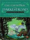The Darkest Road (Fionavar Tapestry, #3) - Guy Gavriel Kay, Simon Vance