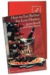 How to Eat Better for Less Money - James Beard