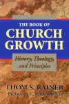 The Book of Church Growth - Thom S. Rainer