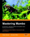 Mastering Mambo: E-Commerce, Templates, Module Development, Seo, Security, and Performance - Tobias Hauser, Christian Wenz