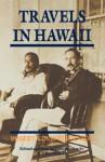 Travels in Hawaii - Robert Louis Stevenson, A. Grove Day