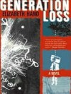 Generation Loss - Elizabeth Hand