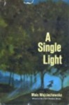 A Single Light - Maia Wojciechowska