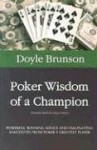 Poker Wisdom of a Champion - Doyle Brunson, Mike Caro
