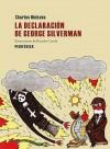 La declaración de George Silverman - Charles Dickens, Ricardo Cavolo