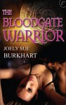 The Bloodgate Warrior (The Bloodgate Series) - Joely Sue Burkhart