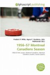 1956-57 Montreal Canadiens Season - Agnes F. Vandome, John McBrewster, Sam B Miller II