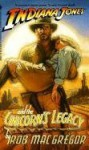 Indiana Jones and the Unicorn's Legacy - Rob MacGregor