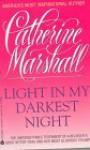 Light in My Darkest Night - Catherine Marshall
