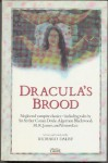 Dracula's Brood: Rare Vampire Stories by Friends and Contemporaries of Bram Stoker - Richard Dalby
