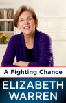 A Fighting Chance - Elizabeth Warren