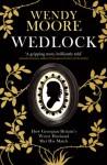 Wedlock - Wendy Moore