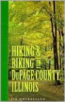 Hiking and Biking in Dupage County, Illinois - Jim Hochgesang