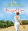 Beautiful Day (Audio) - Elin Hilderbrand