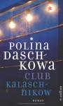 Club Kalaschnikow - Polina Dashkova