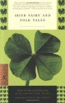 Irish Fairy and Folk Tales (Modern Library Classics) - W.B. Yeats, Paul Muldoon