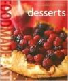 Desserts (Williams-Sonoma Food Made Fast Series) - Elinor Klivans, Chuck Williams, Jeff Tucker, Kevin Hossler