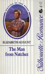 The Man from Natchez - Elizabeth August