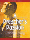 A Preacher's Passion (MP3 Book) - Lutishia Lovely, Patricia Floyd