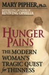 Hunger Pains - Mary Pipher