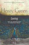 Loving (Vintage Classics) - Henry Green
