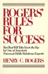 Rogers' Rules for Success / Henry C. Rog - Henry Rogers