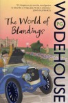 The World of Blandings - P.G. Wodehouse