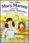 Mary Marony and the chocolate Surprise - Suzy Kline