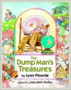 The Dump Man's Treasures - Lynn Plourde, Mary Beth Owens