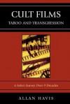Cult Films: Taboo and Transgression - Allan Havis