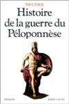 """Histoire de la guerre du Péloponnèse précédé de """"La Campagne de Thucydide"""" par Albert Thibaudet - Thucydides, Jacqueline de Romilly, Albert Thibaudet"""