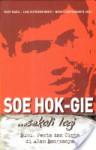 Soe Hok-Gie...Sekali Lagi: Buku Pesta dan Cinta di Alam Bangsanya - Rudy Badil, Luki Sutrisno Bekti, Nessy Luntungan R., Soe Hok Gie