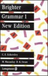 Brighter Grammar Book 1 - C.E. Eckersley