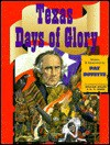 Texas, Days of Glory - Pat Boyette, William Miller