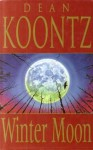 Winter Moon - Dean Koontz
