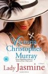 Lady Jasmine - Victoria Christopher Murray