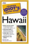 The Complete Idiot's Travel Guide to Hawaii - Cheryl Farr Leas, Jeanette Foster
