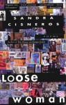 Loose Woman: Poems - Sandra Cisneros