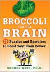 Broccoli for the Brain - Michel Noir