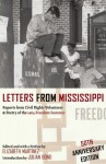 Letters from Mississippi: Reports from Civil Rights Volunteers & Poetry of the 1964 Freedom Summer - Elizabeth Martínez, Julian Bond