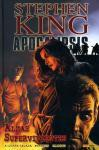 Apocalipsis Vol.3 Almas supervivientes - Mike Perkins, Roberto Aguirre-Sacasa, Stephen King