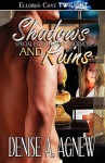 Shadows and Ruins - Denise A. Agnew