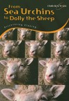 From Sea Urchins To Dolly The Sheep: Discovering Cloning - Sally Morgan