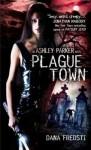Plague Town - Dana Fredsti