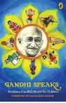 Gandhi Speaks - Mahatma Gandhi, Rajmohan Gandhi
