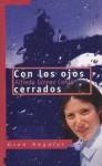 Con los ojos cerrados - Alfredo Gómez Cerdá