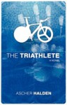 The Triathlete - Ascher Halden, Janet Roots
