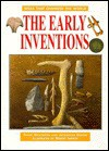 The Early Inventions (Oop) - Philip Wilkinson