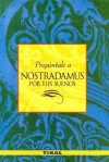 Preguntale A Nostradamus Por Tus Suenos = Ask Nostradamus about Your Dreams - Nostradamus