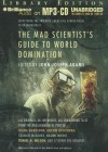 The Mad Scientist's Guide to World Domination - John Joseph Adams